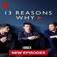 13 Reasons Why (2020) Hindi Season 4 Complete Watch Online Free Download