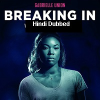 Breaking In (2018) Hindi Dubbed ORG Full Movie Watch Online HD Print Free Download