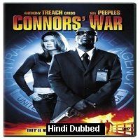 Connors' War (2006) Hindi Dubbed Full Movie Watch Free Download