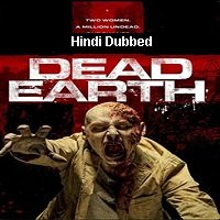Dead Earth (2020) Unofficial Hindi Dubbed Full Movie Watch Free Download