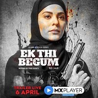 Ek Thi Begum (2020) Hindi Season 1 MX Original Watch Online HD Print Free Download