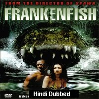Frankenfish (2004) Hindi Dubbed Full Movie Watch Online HD Print Free Download