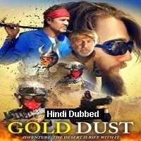 Gold Dust (2020) Unofficial Hindi Dubbed Full Movie Watch Free Download