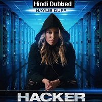 Hacker (2018) Hindi Dubbed Full Movie Watch Online HD Print Free Download