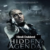 Hidden Agenda (2015) Hindi Dubbed Full Movie Watch Online HD Print Free Download