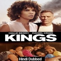 Kings (2017) ORG Hindi Dubbed Full Movie Watch Online HD Free Download