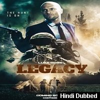 Legacy (2020) Unofficial Hindi Dubbed Full Movie Watch Free Download