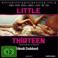 Little Thirteen (2012) Unofficial Hindi Dubbed Full Movie Watch Free Download