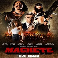 Machete (2010) Unofficial Hindi Dubbed Full Movie Watch Free Download