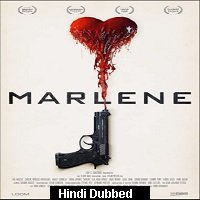 Marlene (2019) Unofficial Hindi Dubbed Full Movie Watch Free Download