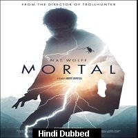 Mortal (2020) Unofficial Hindi Dubbed Full Movie Watch Free Download