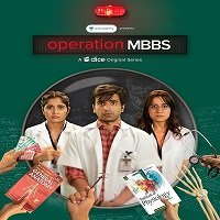Operation MBBS (2020) Hindi Season 1 Complete Watch Online HD Free Download