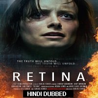 Retina (2017) Hindi Dubbed Full Movie Watch Online HD Print Free Download