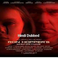 Ron Hopper's Misfortune (2020) Unofficial Hindi Dubbed Full Movie Watch Free Download