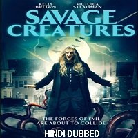 Savage Creatures (2020) Unofficial Hindi Dubbed Full Movie Watch Free Download