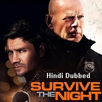 Survive the Night (2020) Unofficial Hindi Dubbed Full Movie Watch Free Download