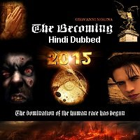 The Becoming (2012) Hindi Dubbed Full Movie Watch Online HD Free Download