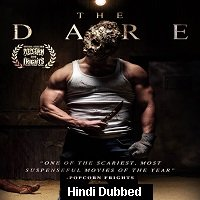 The Dare (2019) Unofficial Hindi Dubbed Full Movie Watch Free Download