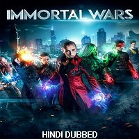 The Immortal Wars (2018) Original Hindi Dubbed Full Movie Watch Free Download