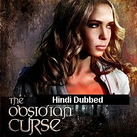 The Obsidian Curse (2016) Hindi Dubbed Full Movie Watch Free Download