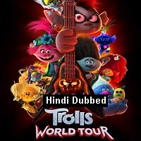 Trolls World Tour (2020) Unofficial Hindi Dubbed Full Movie Watch Free Download