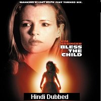 Bless the Child (2000) Hindi Dubbed Full Movie Watch Online HD Print Free Download
