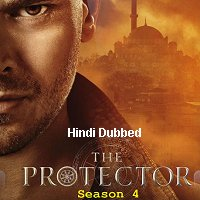 The Protector (2020) Hindi Dubbed Season 4 Watch Online HD Print Free Download