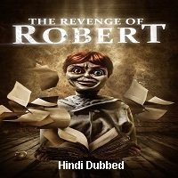 The Revenge of Robert The Doll (2018) Hindi Dubbed Full Movie Watch Free Download