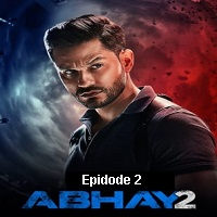 Abhay (2020) Hindi Season 2 [EP 2] Watch Online HD Print Free Download