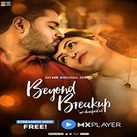 Beyond Breakup (2020) Hindi Season 1 Complete Watch Online HD Print Free Download