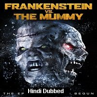 Frankenstein vs. The Mummy (2015) Hindi Dubbed Full Movie Watch Online HD Print Free Download