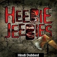 Heebie Jeebies (2013) Hindi Dubbed Full Movie Watch Online HD Print Free Download