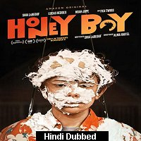 Honey Boy (2019) ORG Hindi Dubbed Full Movie Watch Online HD Print Free Download
