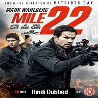 Mile 22 (2018) Hindi Dubbed Full Movie Watch Online HD Print Free Download