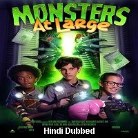 Monsters At Large (2018) Hindi Dubbed Full Movie Watch Online HD Print Free Download