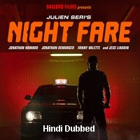 Night Fare (2015) Hindi Dubbed Full Movie Watch Online HD Print Free Download