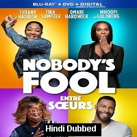 Nobodys Fool (2018) Hindi Dubbed Full Movie Watch Online HD Print Free Download
