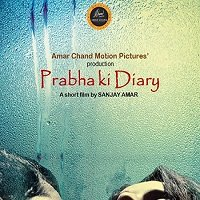 Prabha Ki Diary (2020) Hindi Season 1 [EP 1 To 2] Watch Online HD Print Free Download