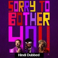 Sorry to Bother You (2018) Hindi Dubbed Full Movie Watch Online HD Print Free Download