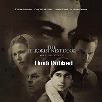 The Terrorist Next Door (2008) Hindi Dubbed Full Movie Watch Online HD Print Free Download