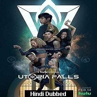 Utopia Falls (Face Off 2020) Hindi Season 1 Complete Watch Online HD Free Download