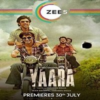 Yaara (2020) Hindi Full Movie Watch Online HD Print Free Download