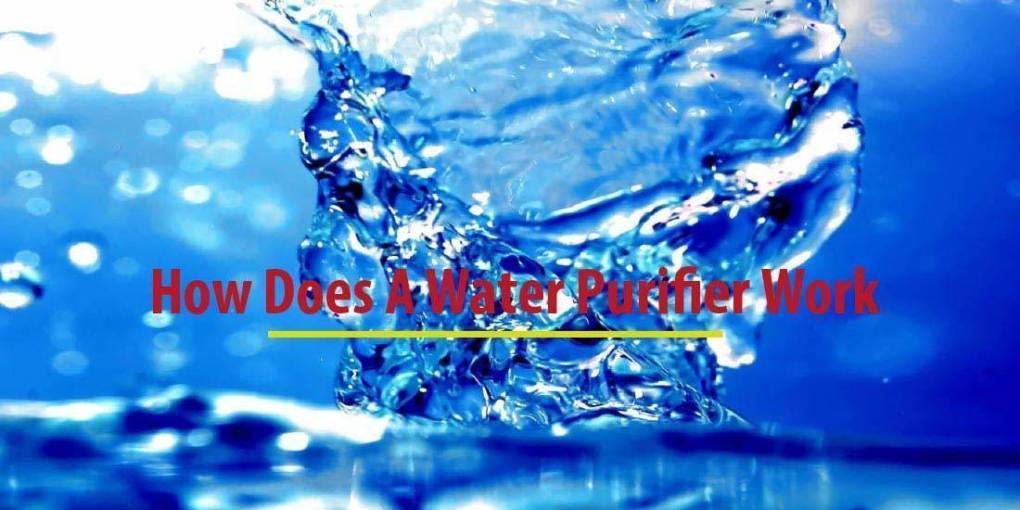 How Does A Water Purifier Work