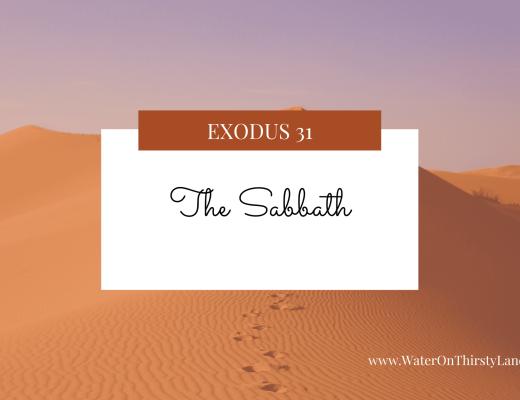 Exodus 31: The Sabbath