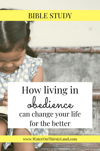 How living in obedience can change your life for the better