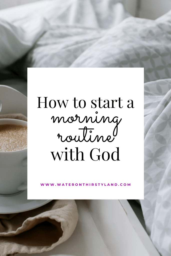 morning routine with God