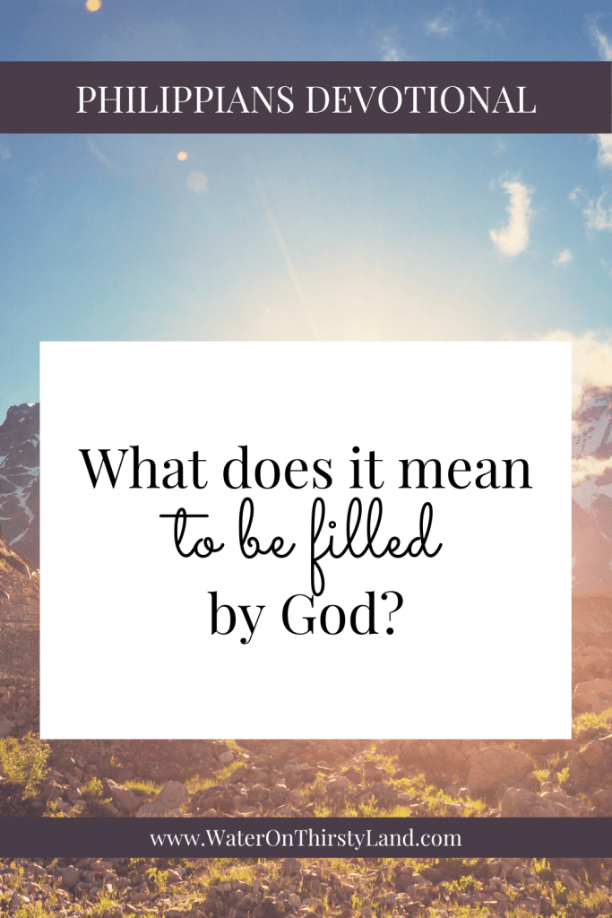 What does it mean to be filled by God