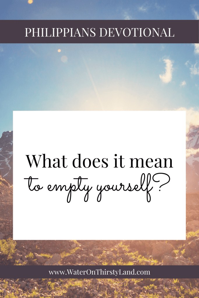 What does it mean to empty yourself