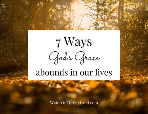 7 Ways God's Grace abounds in our lives