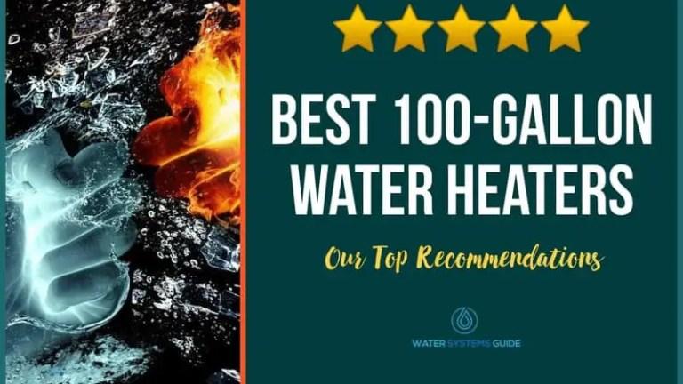 Best 100 Gallon Hot Water Heaters